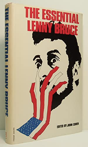 The Essential Lenny Bruce: Bruce, Lenny; Cohen, John (Editor)
