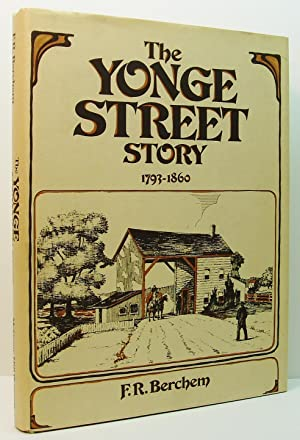 The Yonge Street Story 1793-1860