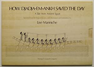 How Djadja-em-ankh Saved the Day: A Tale: Manniche, Lise