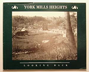 York Mills Heights: Looking Back