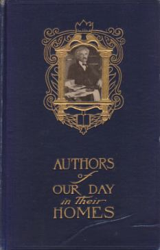 AUTHORS OF OUR DAY IN THEIR HOMES: Halsey, Francis Whiting
