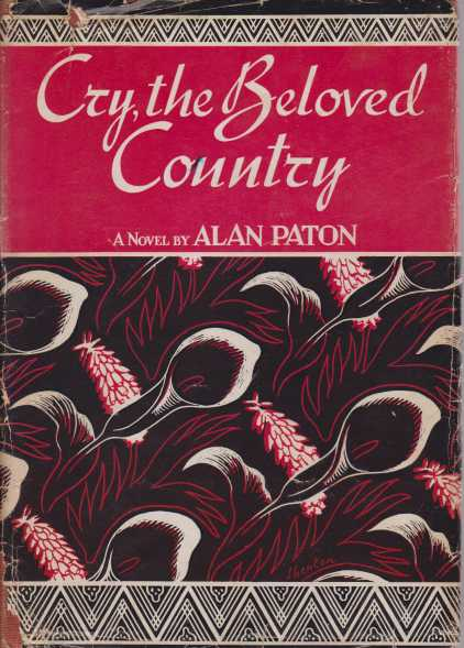 a description cry the beloved country portrayed by alan patons famous novels about turmoil in south  Cry, the beloved country are very emotional words this happens to be the title of one of alan patons most famous novels about turmoil in south some could argue it is because of economic segregation in south africa or perhaps it could be the chaos inside the south african families which.