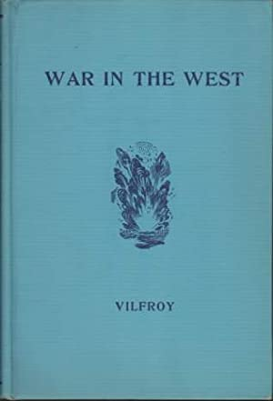 WAR IN THE WEST The Battle of France May - June, 1940: Vilfroy, Daniel