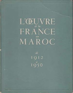 L' OEUVRE DE LA FRANCE AU MAROC: Anonymous]