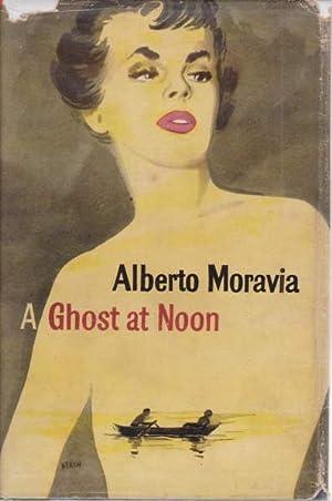 GHOST AT NOON: Moravia, Alberto