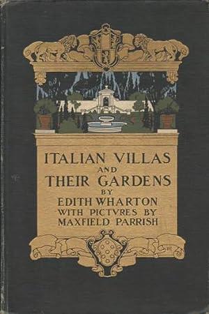 ITALIAN VILLAS AND THEIR GARDENS: Wharton, Edith