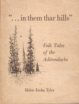 "IN THEM THAR HILLS"" Folk Tales of: Tyler, Helen Escha"