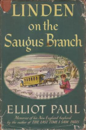 LINDEN ON THE SAUGUS BRANCH: Paul, Elliot