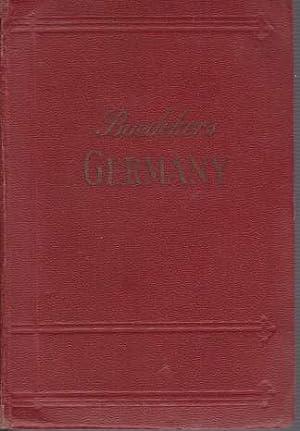 GERMANY A Handbook for Railway Travellers and Motorists: Baedeker, Karl