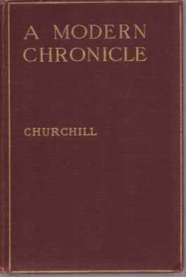 A MODERN CHRONICLE: Churchill, Winston