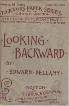 Edward Bellamy Edward Bellamy Looking Backward Seller Supplied
