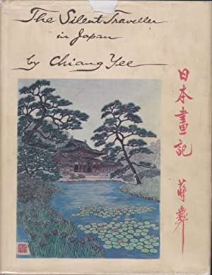 THE SILENT TRAVELLER IN JAPAN: Yee, Chiang
