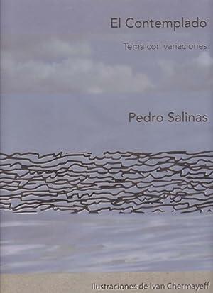 EL CONTEMPLADO Tema Con Variaciones: Salinas, Pedro