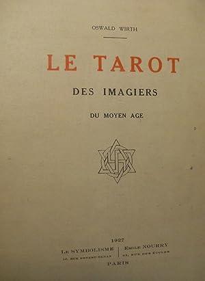 LE TAROT DES IMAGIERS DU MOYEN AGE: WIRTH OSWALD