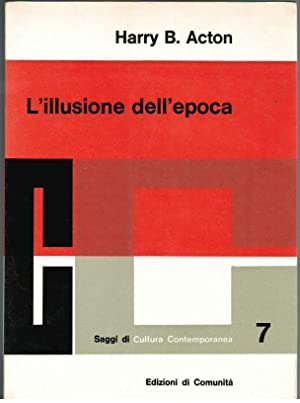 L'illusione dell'epoca. Il marxismo-leninismo come filosofia,