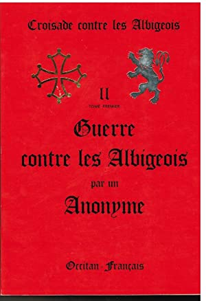 II° Croisade contre les albigeois.