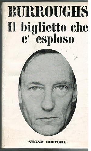 Il biglietto che è esploso,: Burroughs William