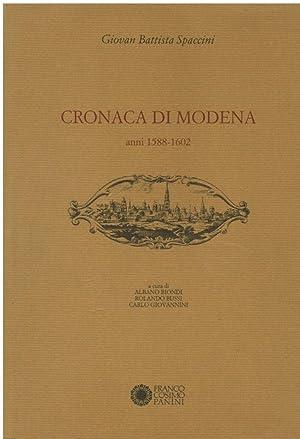 CRONACA DI MODENA ANNI 1558-1602: SPACCINI GIOVAN BATTISTA