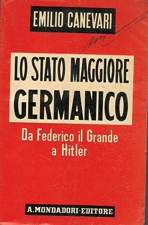 Lo Stato Maggiore Germanico. Da Federico Il: Carnevari