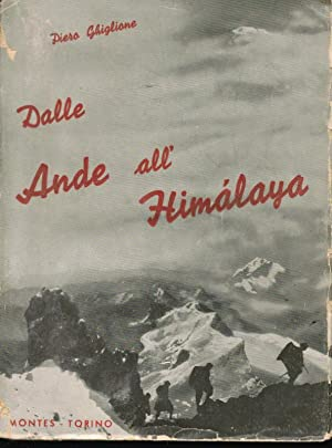 Dalle Ande all' Himalaya,