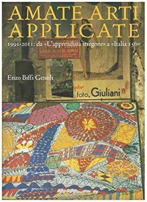 AMATE ARTI APPLICATE. 1991-2011: DA