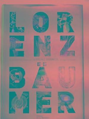 Le dictionnaire à goà ste de Lorenz: BAUMER, Lorenz