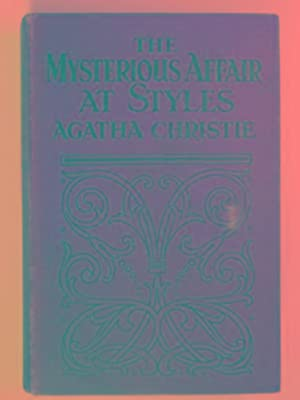 The mysterious affair at Styles: CHRISTIE, Agatha