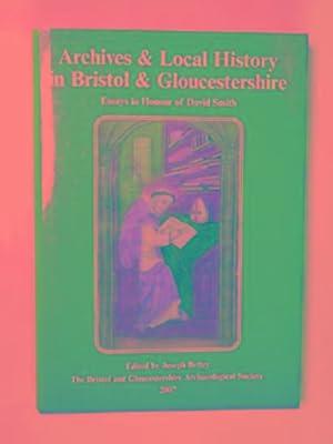 Archives & local history in Bristol &: BETTEY, Joseph (ed)