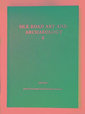 Silk Road Art and Archaeology, 6: papers: ERRINGTON, Elizabeth &