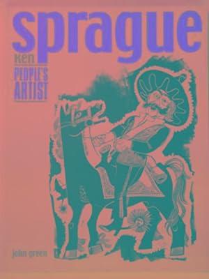 Ken Sprague: people's artist: GREEN, John