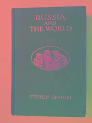 Russia and the world: a study of: GRAHAM, Stephen