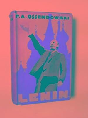 Lenin: God of the Godless: OSSENDOWSKI, F.A.