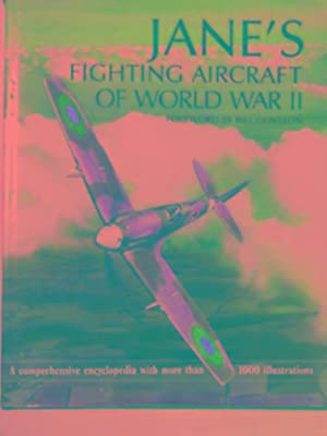 Jane's Fighting aircraft of World War II: GUNSTON, Bill (foreword)