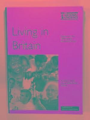 General household survey: Living in Britain -: BRIDGWOOD, Ann &