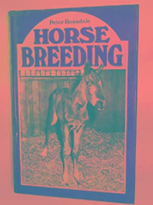 Horse breeding: ROSSDALE, Peter