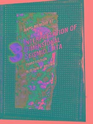Interpretation of three dimensional seismic data (AAPG: BROWN, Alistair R.