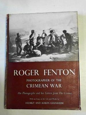 Roger Fenton, photographer of the Crimean War: FENTON, Roger /
