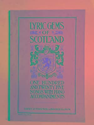 Lyric gems of Scotland: a collection of