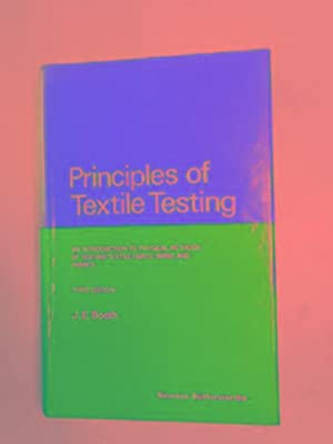 Principles of textile testing: an introduction to: BOOTH, J.E.