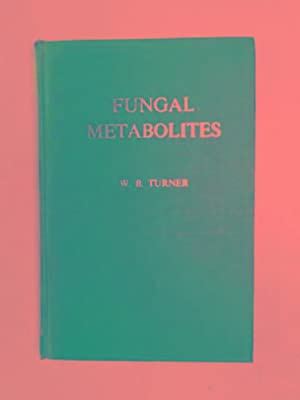 Fungal metabolites: TURNER, W.B.