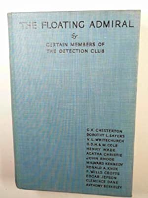 The floating admiral: DETECTION CLUB