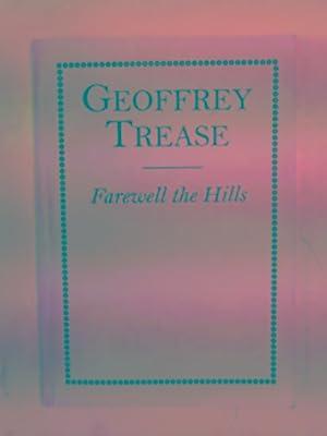 Farewell the hills: TREASE, Geoffrey
