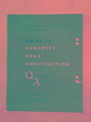 Guide to concrete road constructions: questions and: ROAD RESEARCH LABORATORY