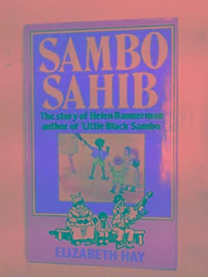 "Sambo Sahib: the story of ""Little Black: HAY, Elizabeth"