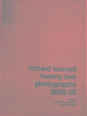Richard Learoyd: twenty two photographs 2005 07: LEAROYD, Richard