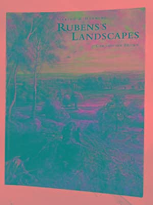 Making & meaning: Rubens's landscapes: BROWN, Christopher