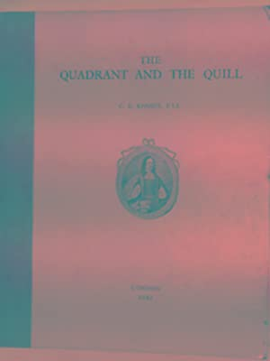 The Quadrant and the Quill: a book: KENNEY, Cyril Ernest
