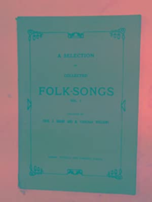 A selection of collected English folk-songs, vol.1: SHARP, Cecil J