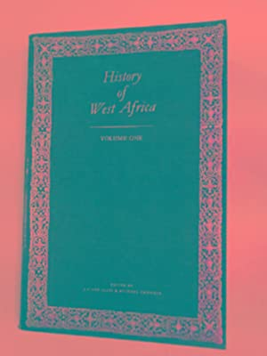 History of West Africa: vol. 1: AJAYI, J.F.A. &