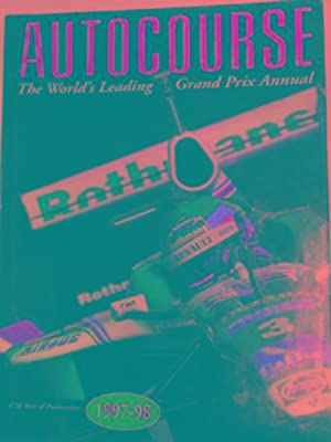 Autocourse 1997-1998: the world's leading Grand Prix: HENRY, Alan (ed)
